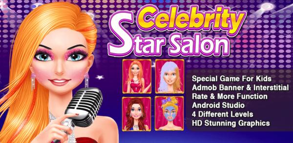 Celebrity Star Salon And Makeover
